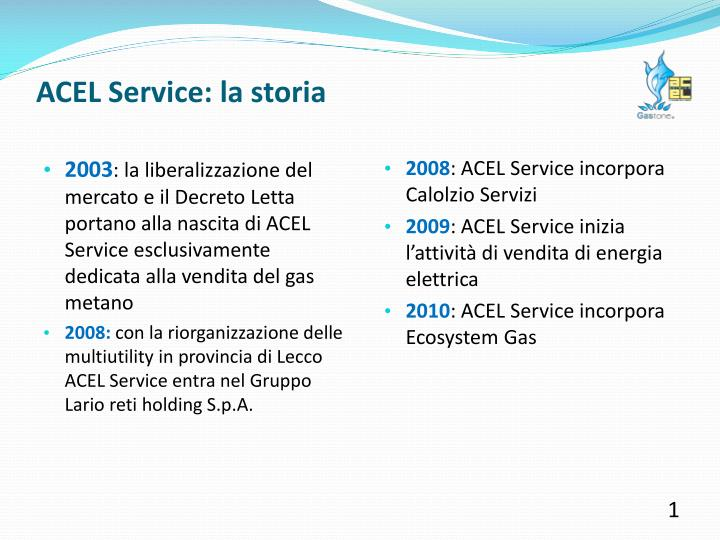 ACEL Service: la storia