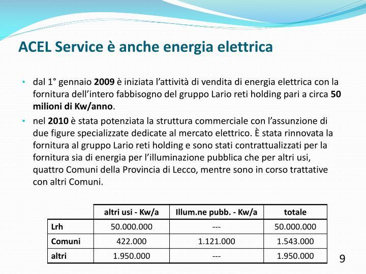 ACEL Service è anche energia elettrica