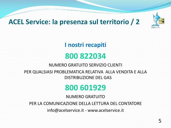 ACEL Service: la presenza sul territorio / 2