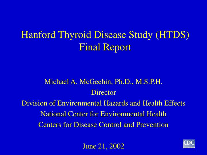 Hanford thyroid disease study htds final report