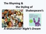 the rhyming the styling of shakespeare s a midsummer night s dream