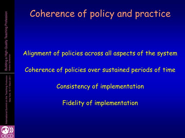 Coherence of policy and practice