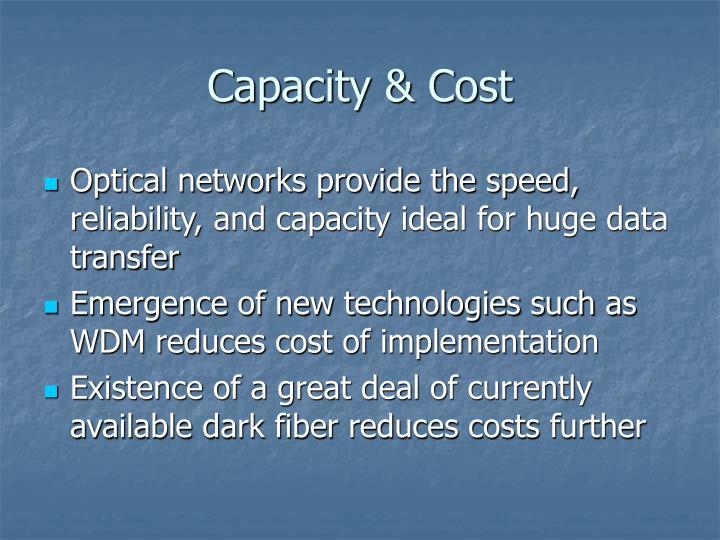 Capacity & Cost