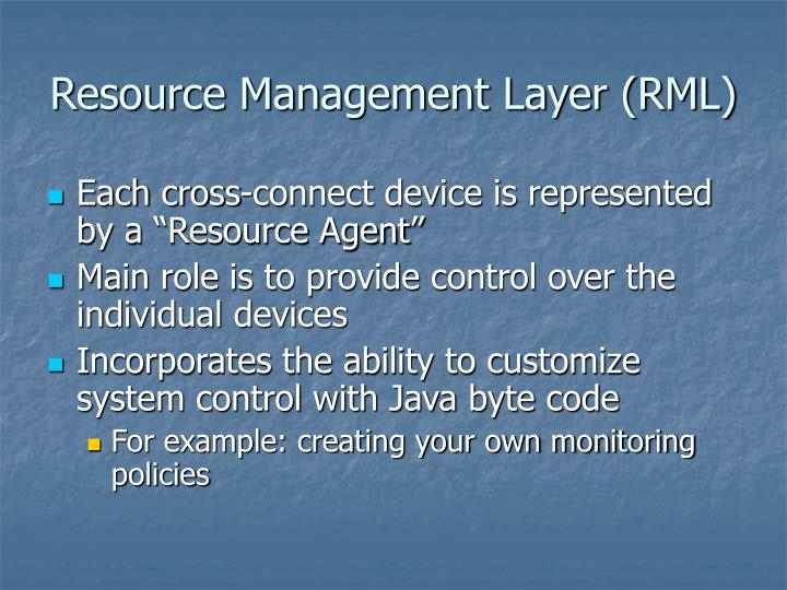 Resource Management Layer (RML)