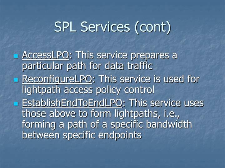 SPL Services (cont)