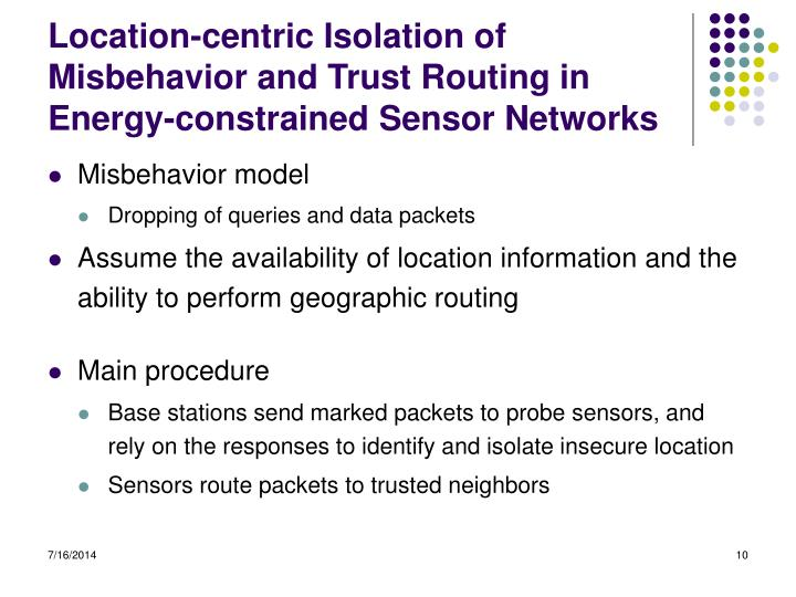 Location-centric Isolation of Misbehavior and Trust Routing in Energy-constrained Sensor Networks