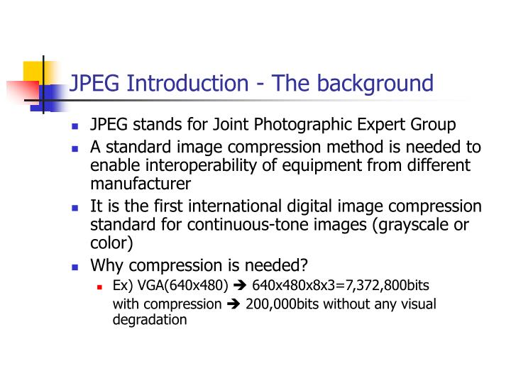 JPEG Introduction - The background
