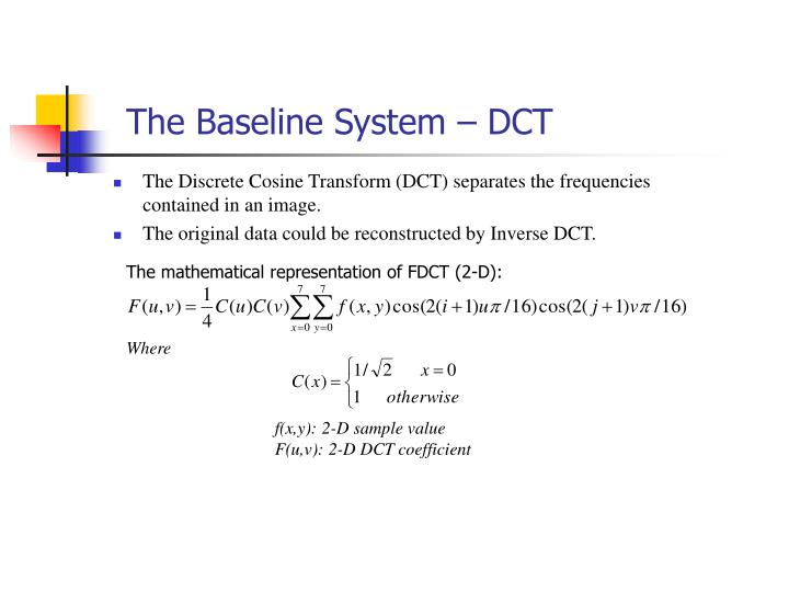 The mathematical representation of FDCT (2-D):