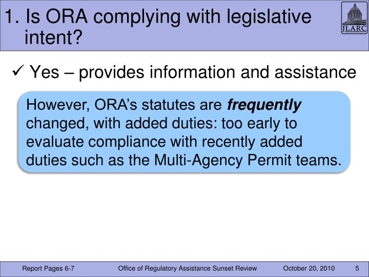 1. Is ORA complying with legislative intent?