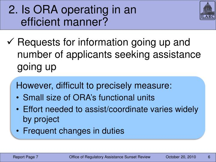 2. Is ORA operating in an