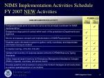 nims implementation activities schedule fy 2007 new activities