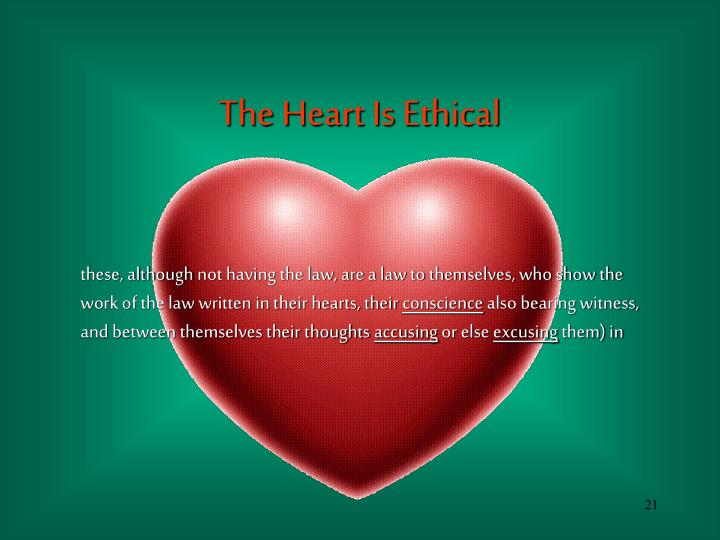 The Heart Is Ethical