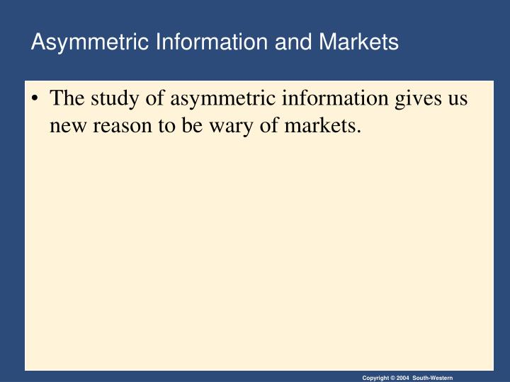 Asymmetric Information and Markets