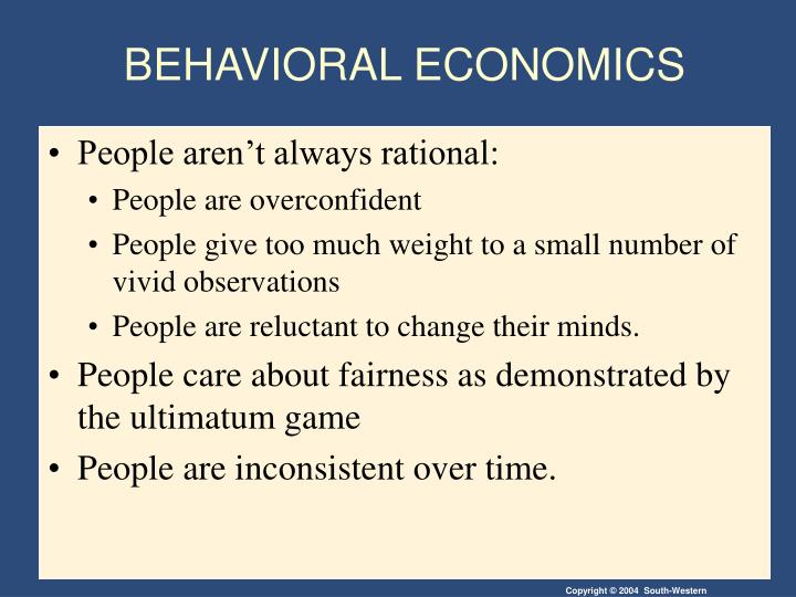 BEHAVIORAL ECONOMICS