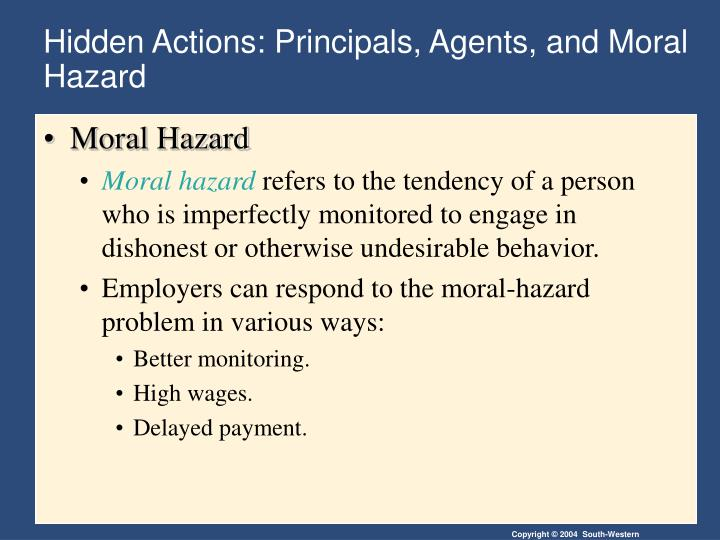 Hidden actions principals agents and moral hazard