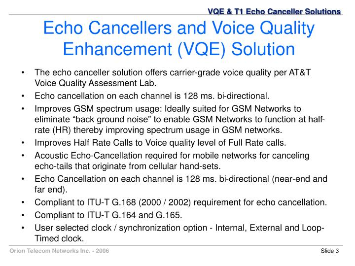 Echo cancellers and voice quality enhancement vqe solution1
