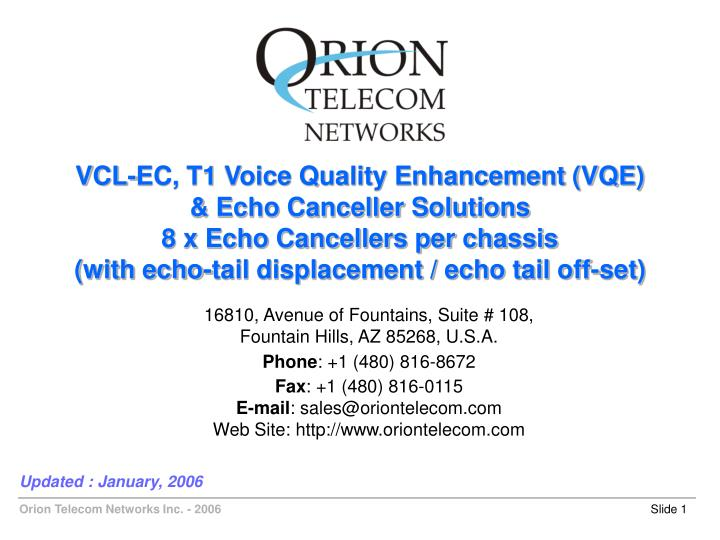 VCL-EC, T1 Voice Quality Enhancement (VQE)