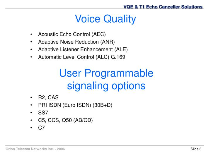 VQE & T1 Echo Canceller Solutions