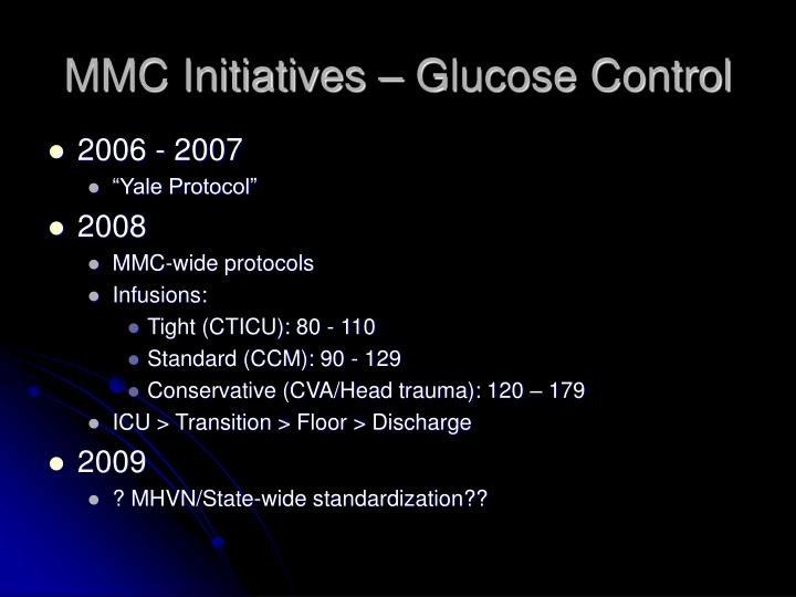 MMC Initiatives – Glucose Control