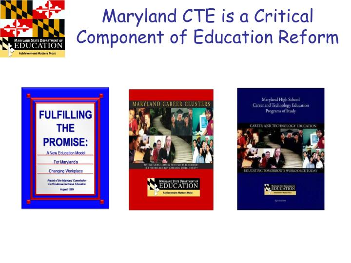 Maryland cte is a critical component of education reform
