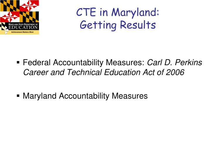 CTE in Maryland: