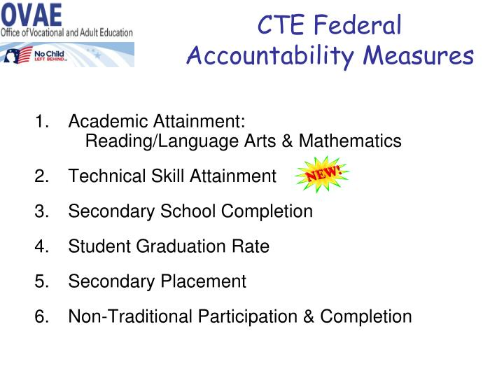 CTE Federal Accountability Measures