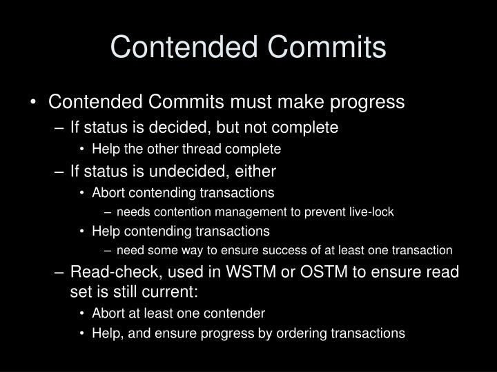 Contended Commits