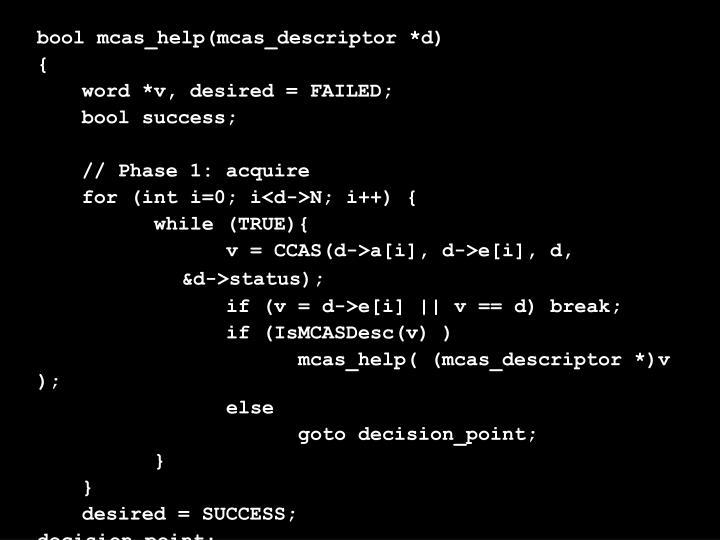 bool mcas_help(mcas_descriptor *d)