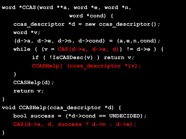 word *CCAS(word **a, word *e, word *n,