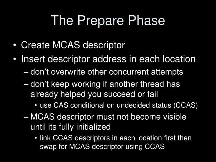 The Prepare Phase