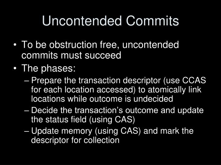 Uncontended Commits