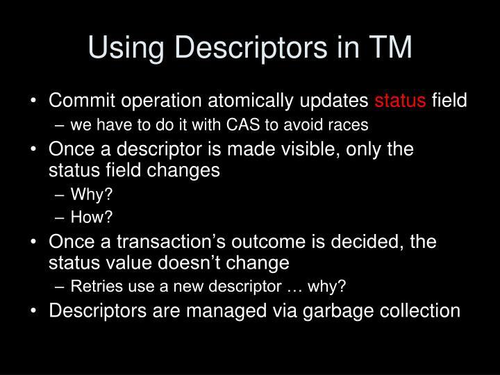 Using Descriptors in TM