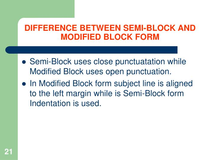 DIFFERENCE BETWEEN SEMI-BLOCK AND MODIFIED BLOCK FORM