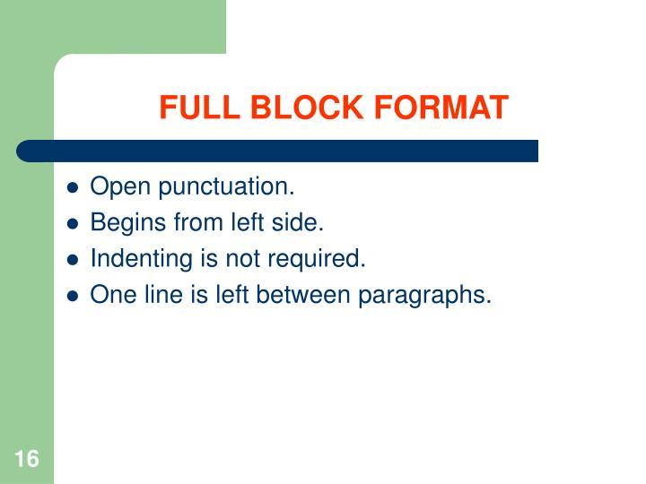FULL BLOCK FORMAT