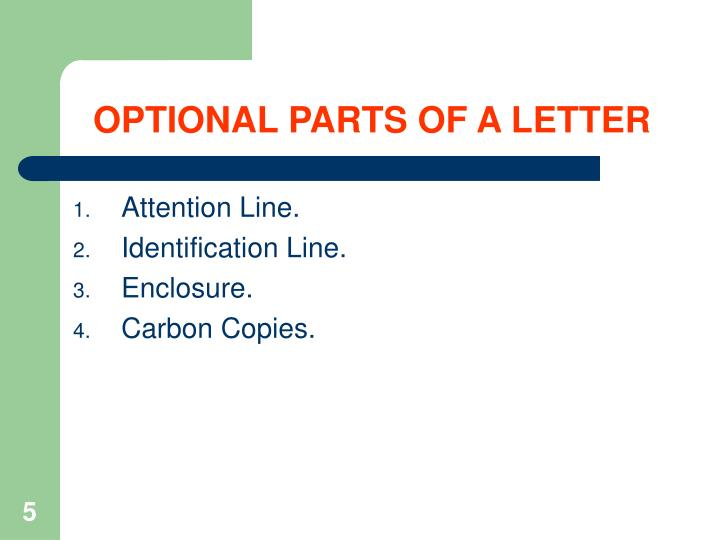 OPTIONAL PARTS OF A LETTER