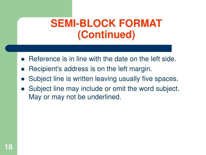 SEMI-BLOCK FORMAT (Continued)