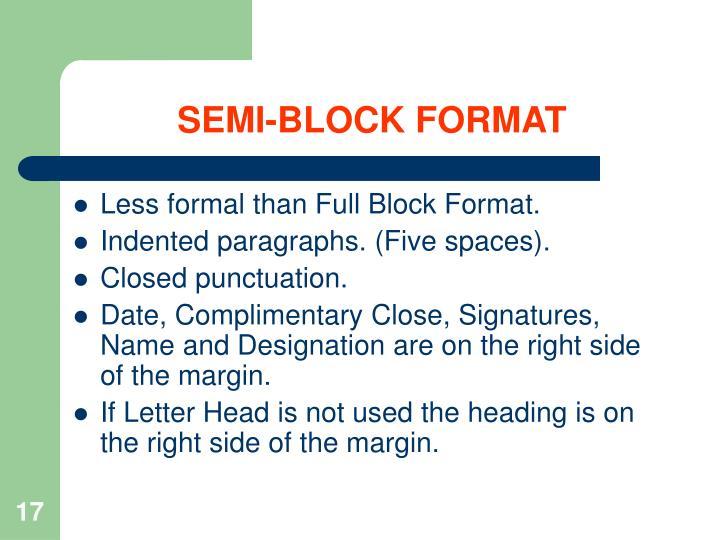 SEMI-BLOCK FORMAT