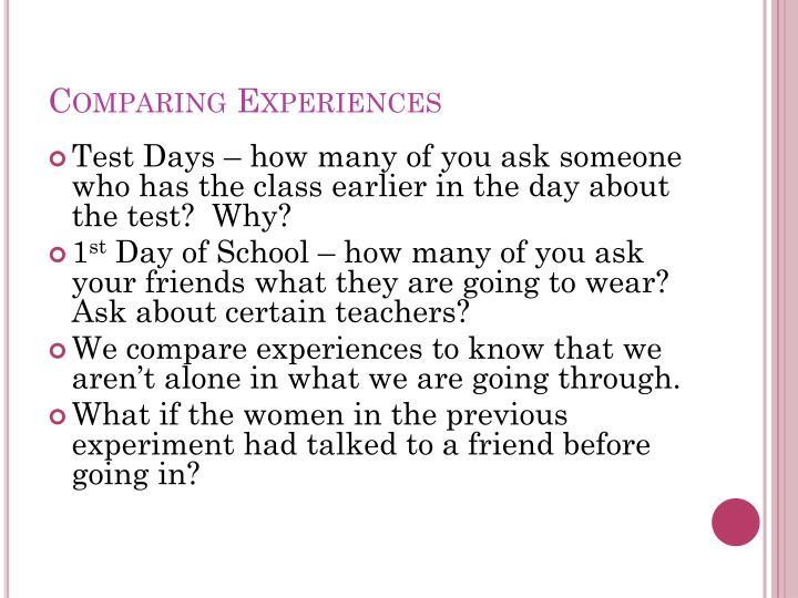 Comparing Experiences