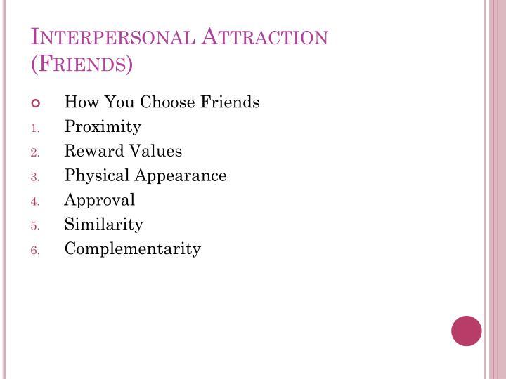 Interpersonal Attraction (Friends)