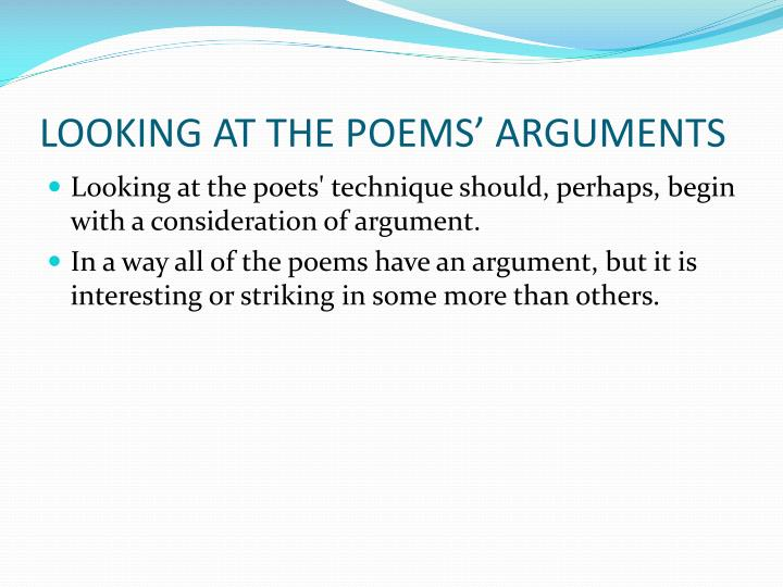 LOOKING AT THE POEMS' ARGUMENTS