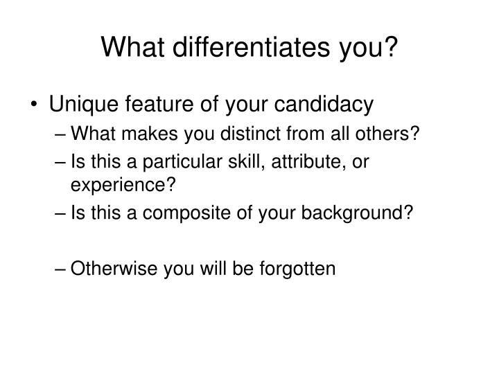 What differentiates you?