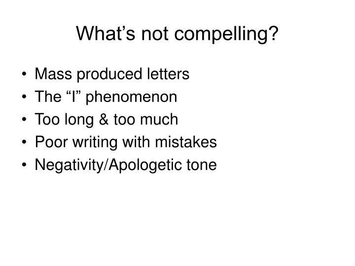 What's not compelling?