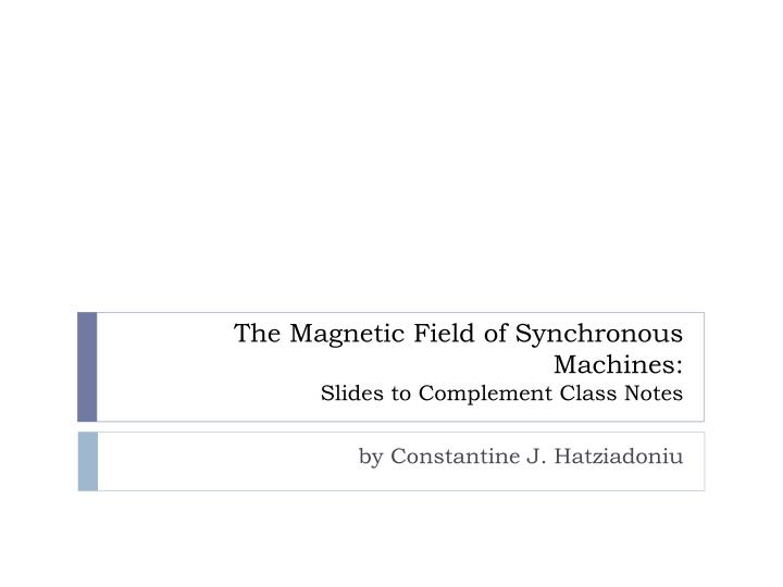 The Magnetic Field of Synchronous Machines: