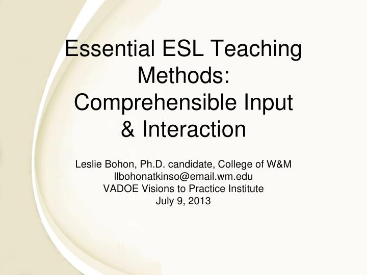 Essential ESL Teaching Methods: