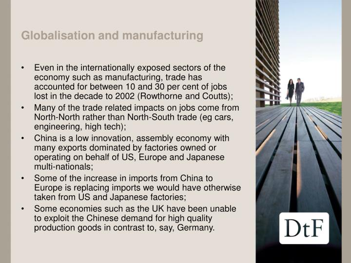 Globalisation and manufacturing
