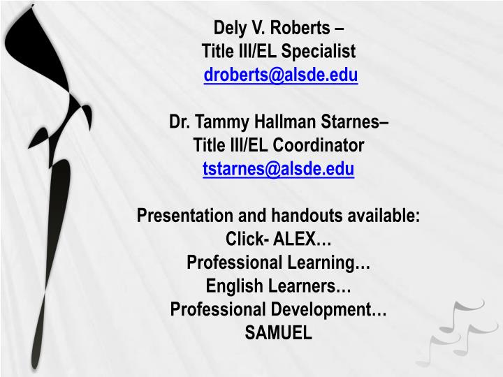 Dely V. Roberts –