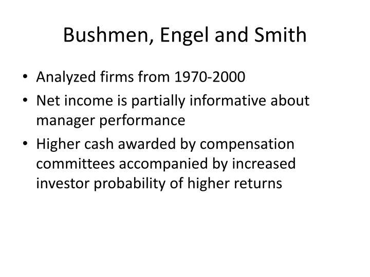 Bushmen, Engel and Smith