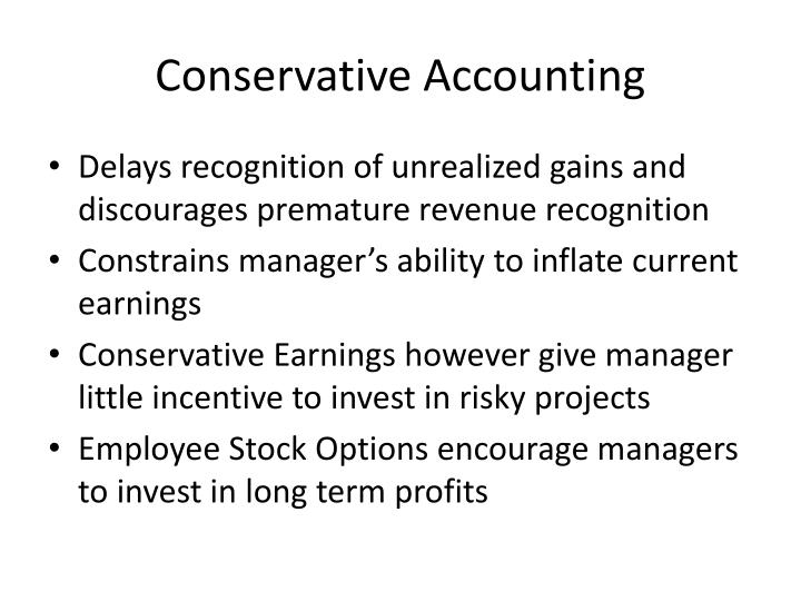 Conservative Accounting