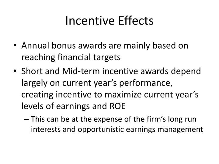 Incentive Effects