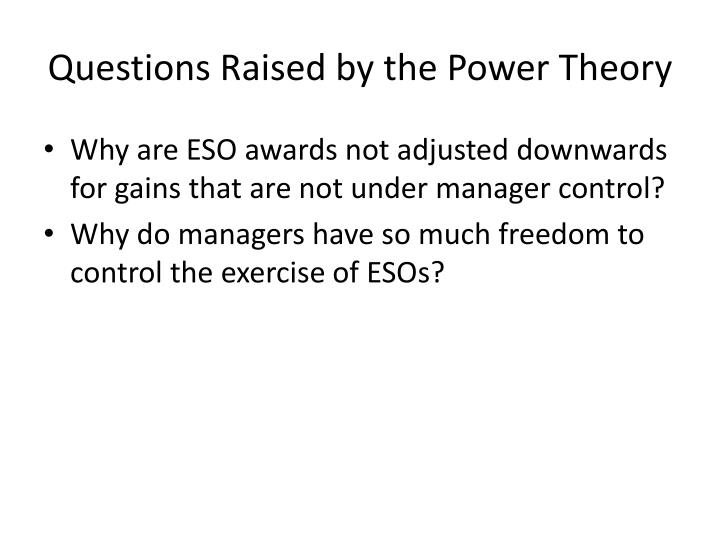 Questions Raised by the Power Theory